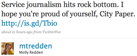 Service journalism hits rock bottom. I hope you're proud of yourself, City Paper. http://is.gd/Tbio