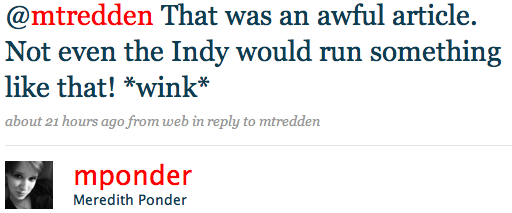 @mtredden That was an awful article. Not even the Indy would run something like that! *wink*