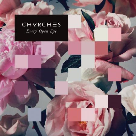 Halftime Reviews: <i>Every Open Eye</i> by CHVRCHES