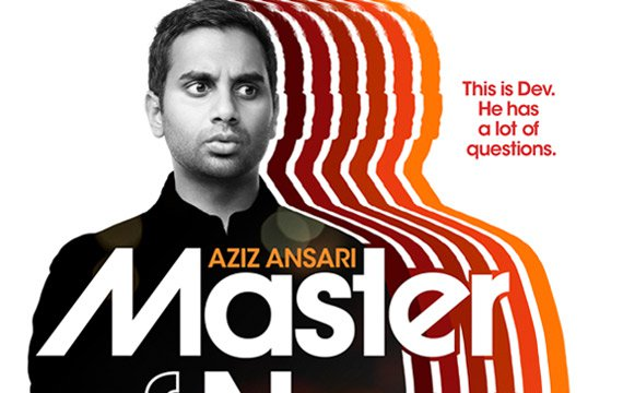 Aziz Ansari: <i>Master of None</i>