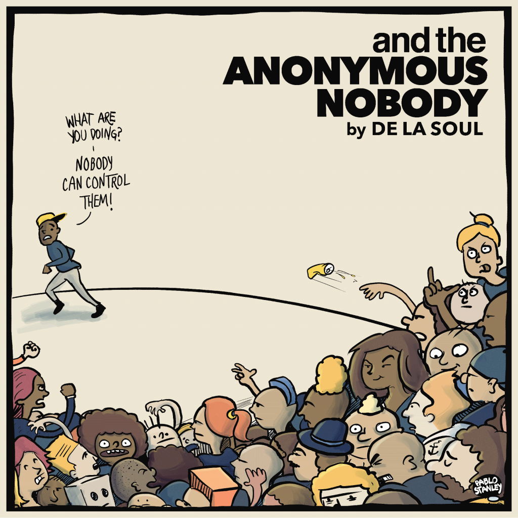 Critical Voices: De La Soul, <i>and the Anonymous Nobody…</i>