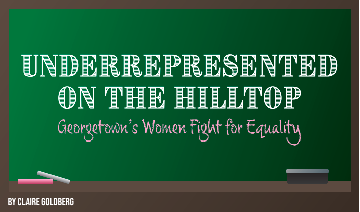 Underrepresented on the Hilltop: Georgetown's Women Fight for Equality