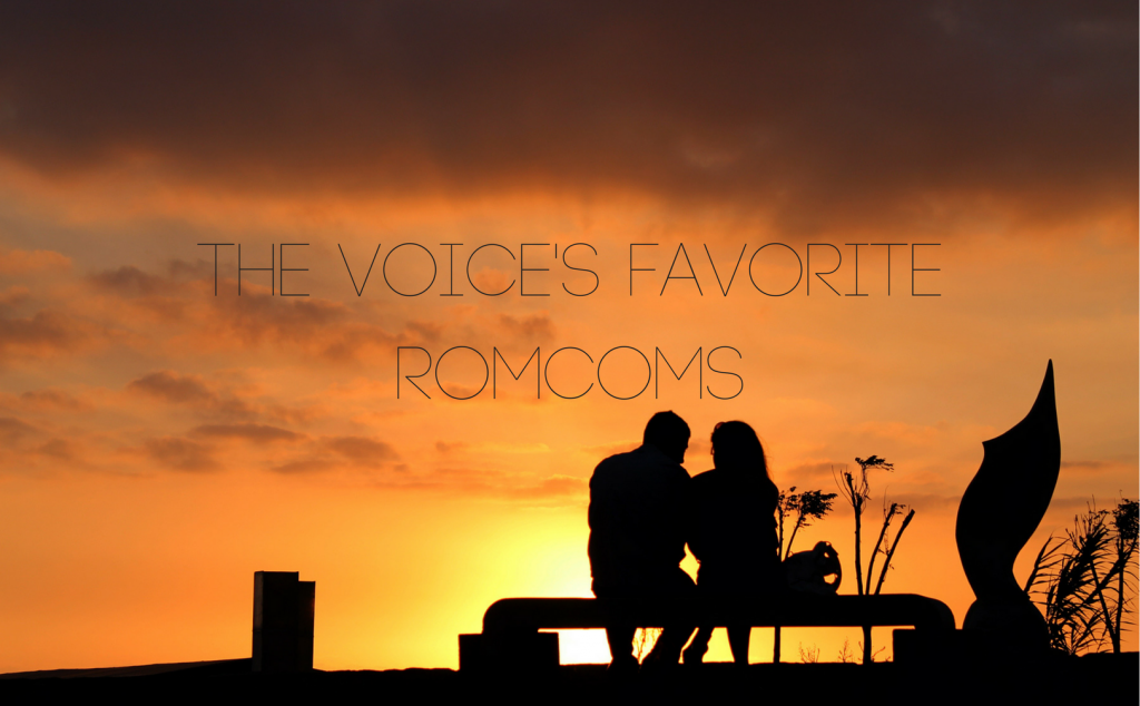 The <i>Voice</I>'s Favorite RomComs