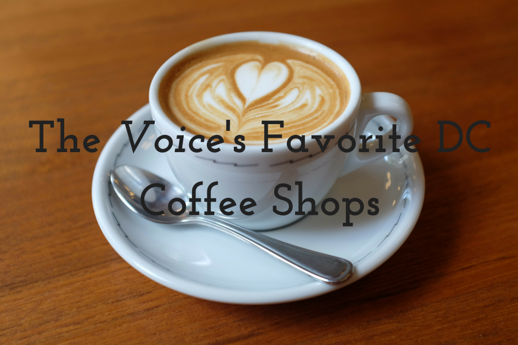 The <I>Voice</I>'s Favorite DC Coffee Shops