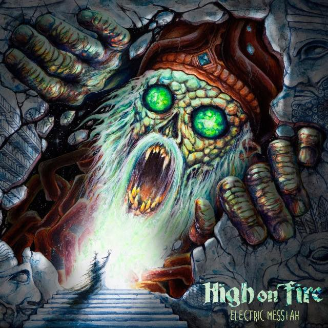 Critical Voices: High On Fire, <i>Electric Messiah</i>