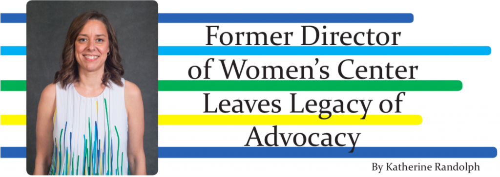 Former Director of Women's Center Leaves Legacy of Advocacy