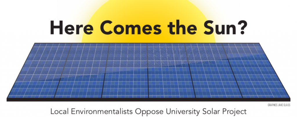 Here Comes the Sun? Local environmentalists oppose university solar project