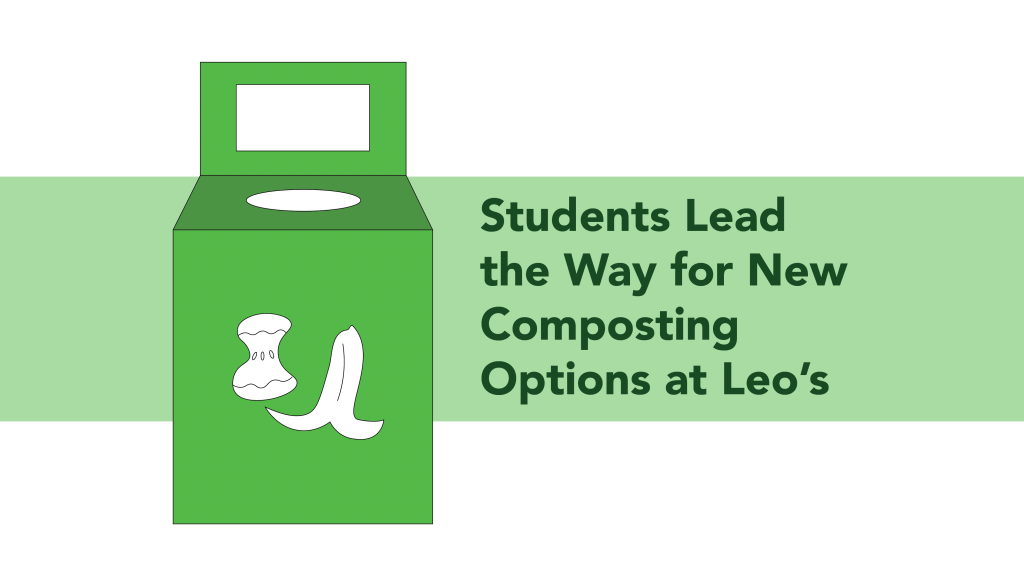 Students Lead the Way for New Composting Options at Leo's
