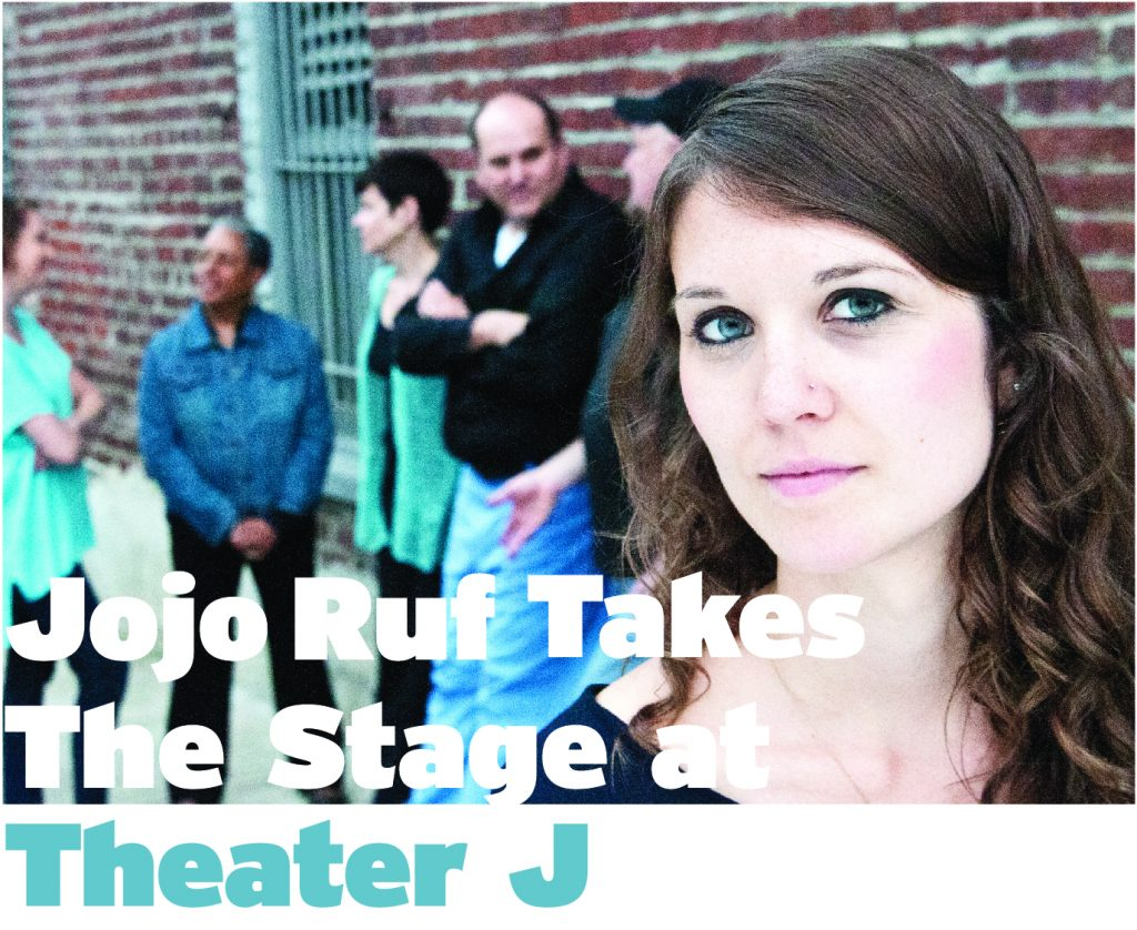 Jojo Ruf takes the stage at Theater J