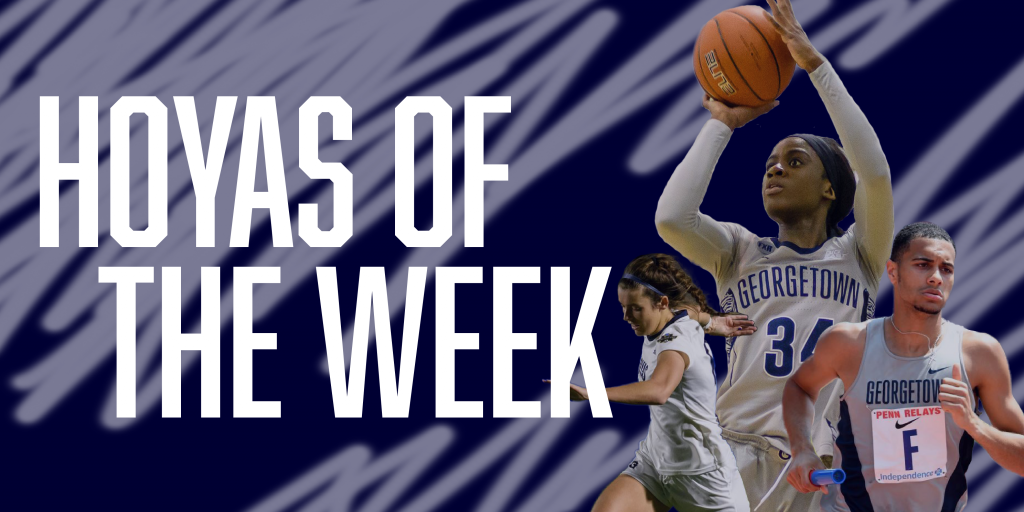 Hoyas of the Week (4/1 – 4/7)