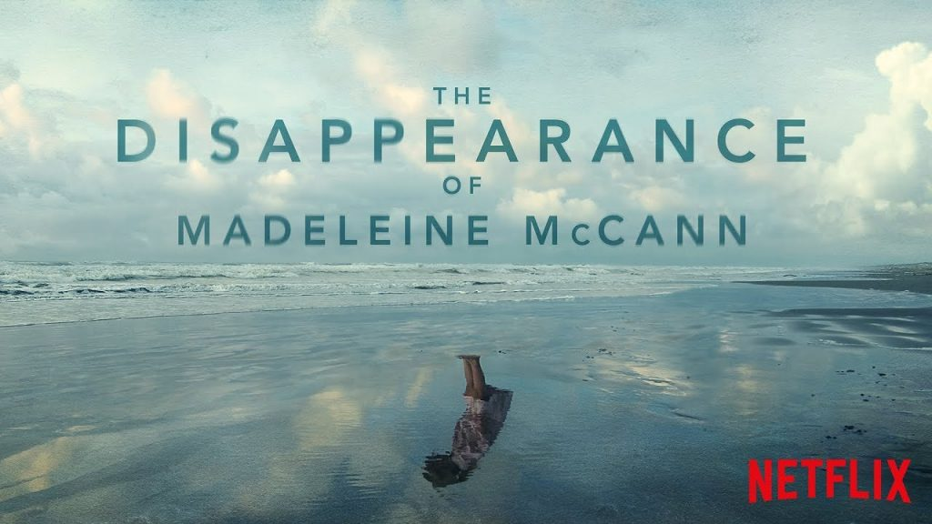 Does Netflix's <i>The Disappearance of Madeleine McCann</i> Mark a Turning Point in the True Crime Genre?