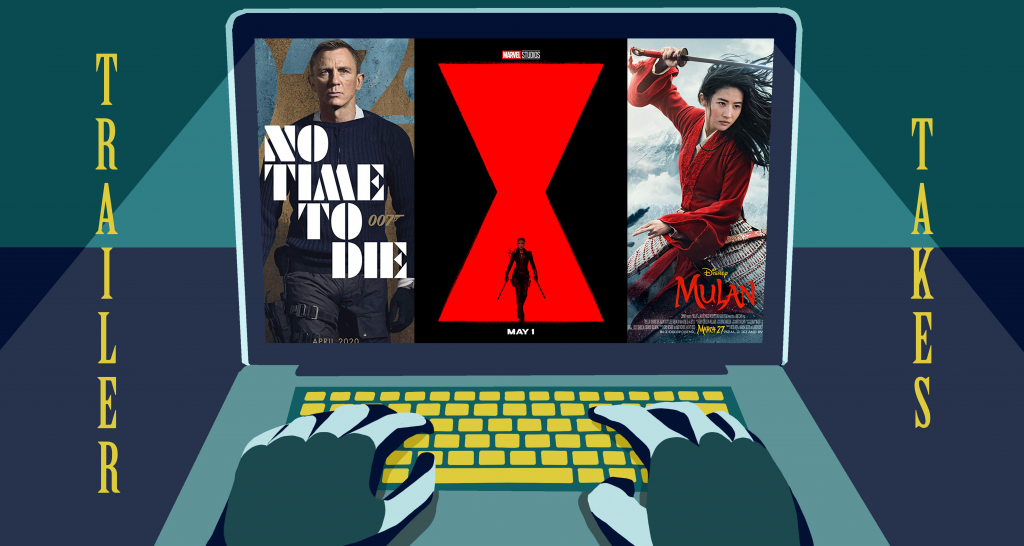 Trailer Takes: <I>No Time to Die, Black Widow, Mulan </I>