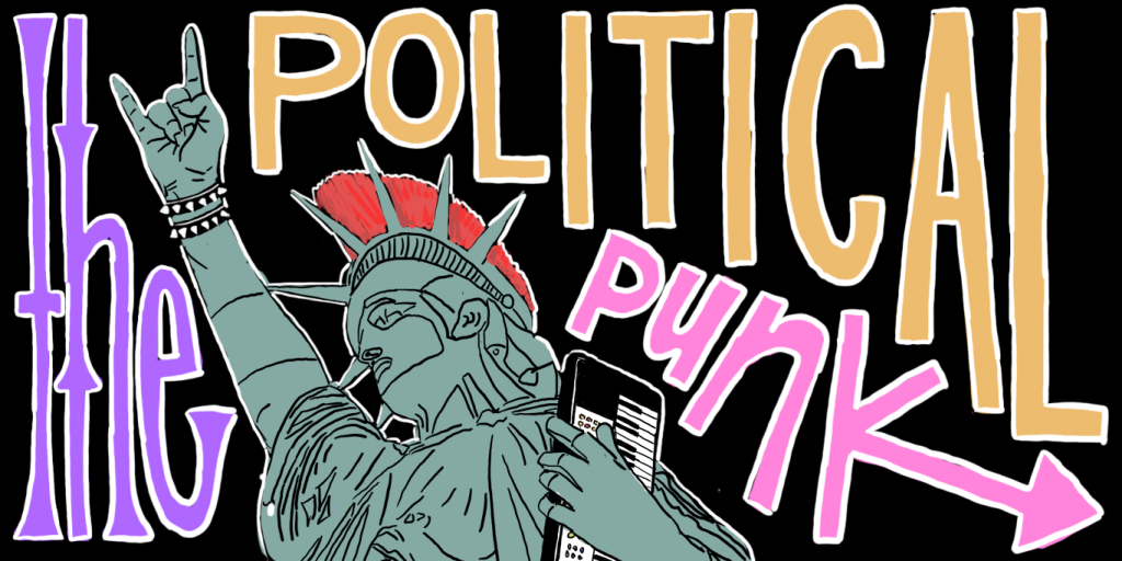 The Political Punk: A Riot of their Own
